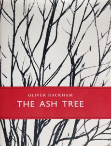 "The new 'must-read' tree book : ""The Ash Tree"" by Oliver Rackham"