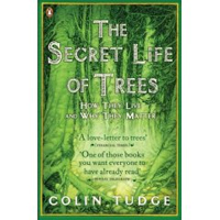 <i>The Secret Life of Trees</i> by Colin Tudge
