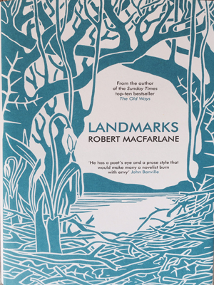 """Landmarks"", Robert Macfarlane's new book"