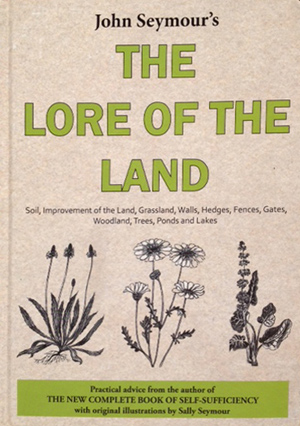 John Seymour's 'The Lore of the Land'