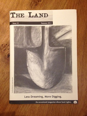 """""""This Land is our land"""" - The Land Magazine"""