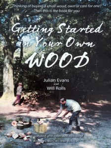 Getting started in your own wood - a new book for woodland owners